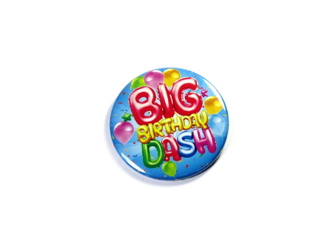 75mm Button Badge | OK BIG Birthday Dash